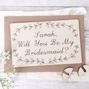 Personalised 'Will You Be My Bridesmaid' Wooden Card - be my bridesmaid?