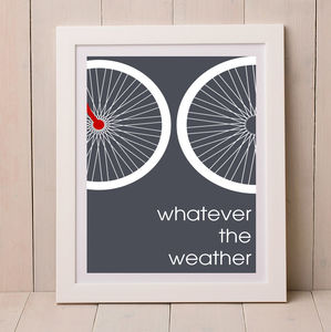 Whatever The Weather Bicycle Print