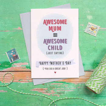 Awesome Mum Awesome Child Mother's Day Card