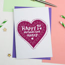 Happy First Mothers Day Heart Card