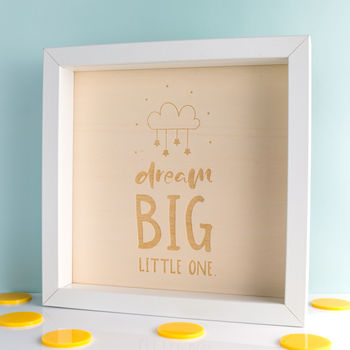 Dream Big Little One Engraved Wood Box Frame