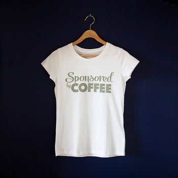 Sponsored By Coffee T Shirt
