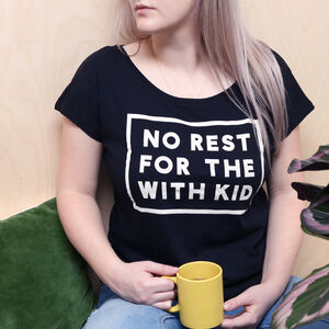 'No Rest For The With Kid' Women's Loose Fit T Shirt