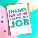 Thank You For Doing A Marvellous Job Card