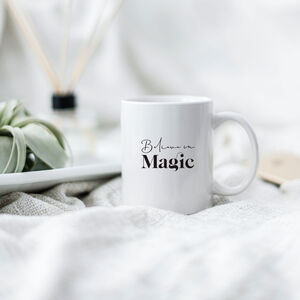 Believe In Magic Mug