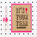 'It's Your Year' Kraft Birthday Card