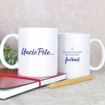 Personalised 'Rather Be Playing Football' Mug