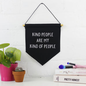'Kind People Are My Kind Of People' Hanging Banner - door plaques & signs