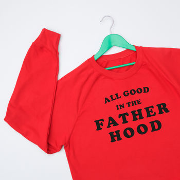 All Good In The Father Hood Christmas Jumper Sweatshirt