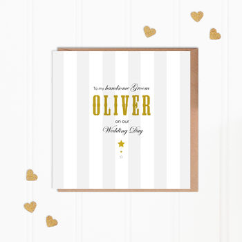Personalised Groom On Our Wedding Day Greeting Card