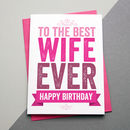 Best Wife Ever Birthday Card
