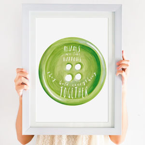'Mums Are Like Buttons' Mother's Day Print