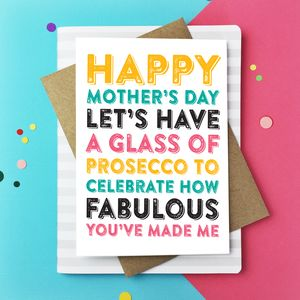 Happy Mother's Day Celebrate With Prosecco Card - funny cards