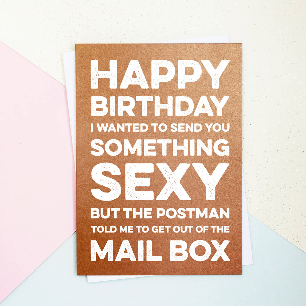 something sexy birthday card by parkins interiors, Birthday card