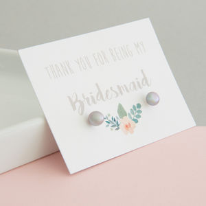 Thank You For Being My Bridesmaid Earrings - wedding jewellery