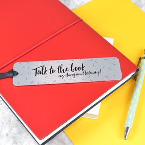 'Talk To The Book…' Personalised Bookmark