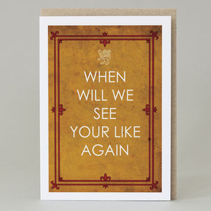 'When Will We See Your Likes Again' Card - leaving cards