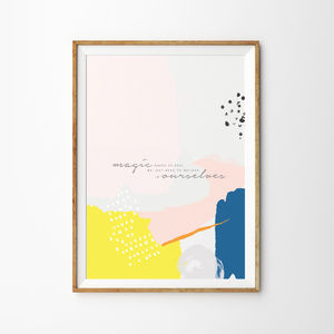 'Magic Makes Us' Abstract Art Print - motivational prints