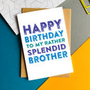 Happy Birthday Brother Greetings Card