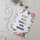 Gold Foil 'Stop And Smell The Roses' Print