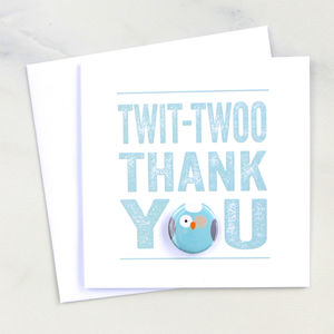 'Twit Twoo' Thank You Badge Card