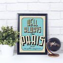 'We'll always have Paris' Personalised Print