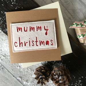 'Mummy Christmas' Card