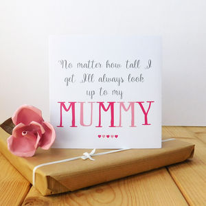 Always Look Up To Mummy Card
