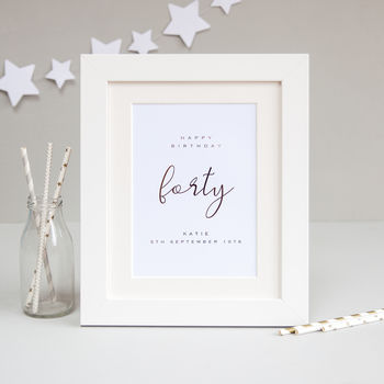 40th Birthday Personalised Foil Print