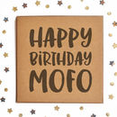 Happy Birthday Mofo Square Card