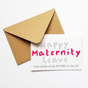 Funny Maternity Leave Pregnancy Card