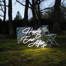 Happily Ever After LED Neon Sign