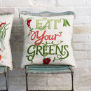 Eat Your Greens Embroidered Cushion