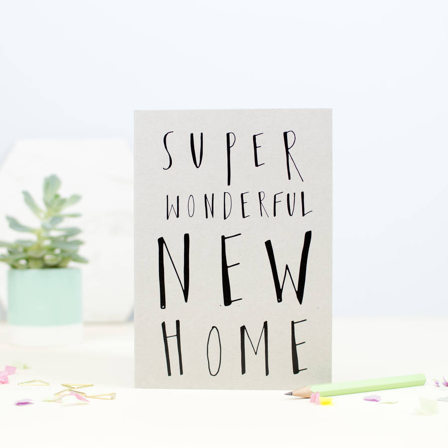 Super wonderful new home greetings card by louise and lygo super wonderful new home greetings card kristyandbryce Image collections