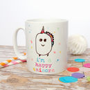 Funny 'I'm A Happy Unicorn' Multicolour Ceramic Mug