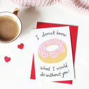 Donut Funny Valentine Or Anniversary Card