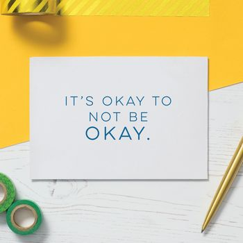 Get Well Soon Card: It's Okay To Not Be Okay