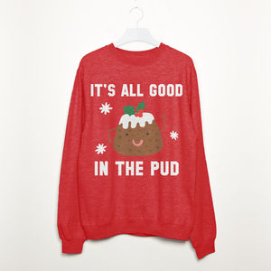 It's All Good In The Pud Women's Christmas Sweatshirt - sweatshirts & hoodies