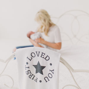 Monochrome Organic Cotton 'Loved You First' Blanket - gifts for babies