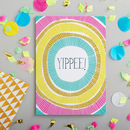 Yippee Greetings Card