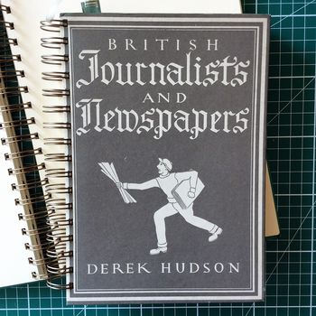 'Journalists And Newspapers' Upcycled Notebook