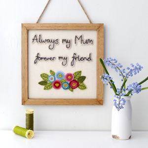 Always My Mum Forever My Friend Framed Felt Embroidery - mixed media & collage