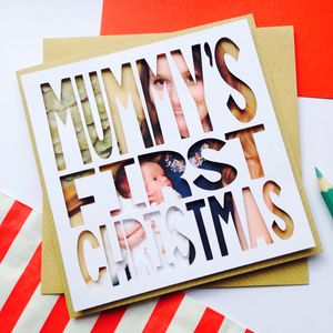 Personalised Photo Christmas Card 'Mummy's First'