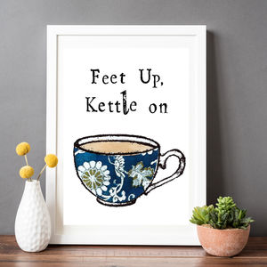 'Feet up Kettle On' Print - food & drink prints