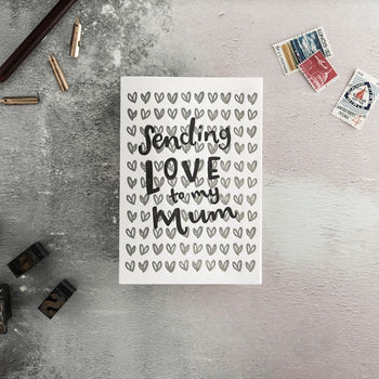 Sending Love To My Mum Letterpress Mother's Day Card