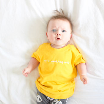 'Butter Wouldn't Melt' Babygrow Or T Shirt