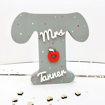 Teacher's Gift Wooden Letter Personalised With Name