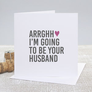 'Arrghh Your Husband' Wedding Day Card