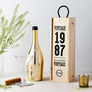 Personalised Birthday Year Wooden Bottle Box