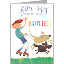 Rollerskating Brother Greetings Card